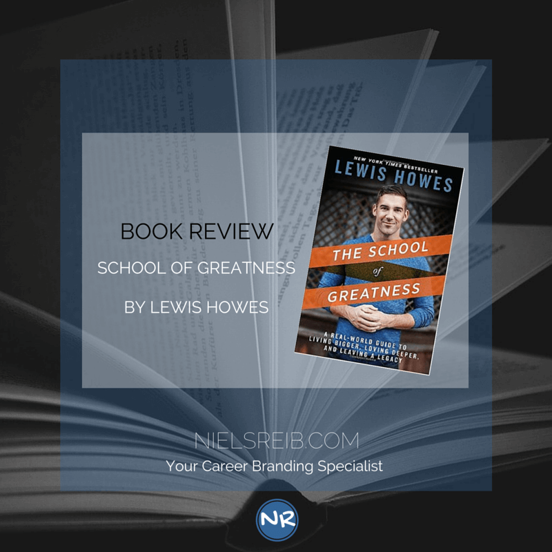The School of Greatness - Book review